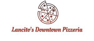 Lancito's Downtown Pizzeria