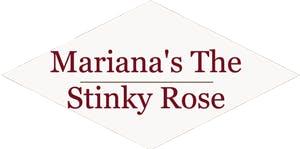 Mariana's The Stinky Rose
