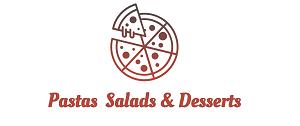 Pastas  Salads & Desserts
