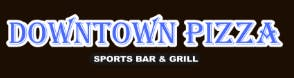 Downtown Pizza Sports Bar & Grill