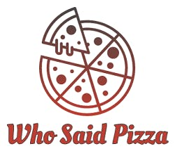 Who Said Pizza
