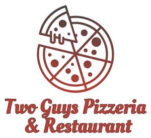 Two Guys Pizzeria & Restaurant
