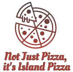 Not Just Pizza, it's Island Pizza