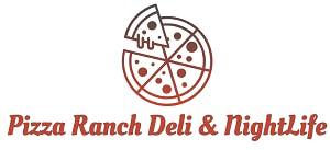 Pizza Ranch Deli & Nightlife