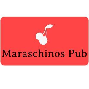 Maraschinos Pub