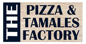 The Pizza & Tamales Factory