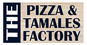 The Pizza & Tamales Factory logo