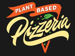 Plant Based Pizzeria & More