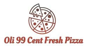 Oli 99 Cent Fresh Pizza