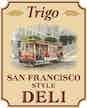 Trigo San Francisco Style Deli logo