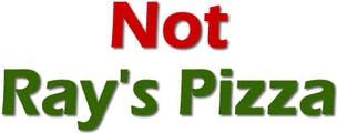 Not Ray's Pizza