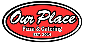 Our Place Pizza & Catering