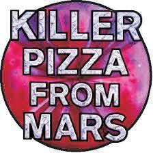 Killer Pizza From Mars - OCEANSIDE