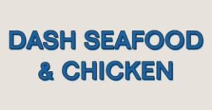 Dash Seafood & Chicken
