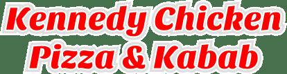 Kennedy Chicken Pizza & Kabab