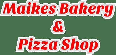 Maike's Bakery & Pizza Shop